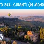 Ho volato sul Chianti (in mongolfiera)